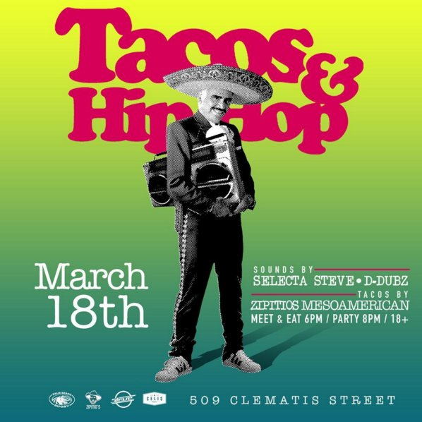 The most recent promotional poster for the March 18 Tacos and Hip Hop event. Flyers were hung all around Clematis, and the event was heavily talked about on social media.