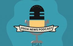 Are you looking for more information about the PSAT? Tune in to this episode of the Dreyfoos News Podcast, where the News Staff covers the content of the test, how to study, and more.