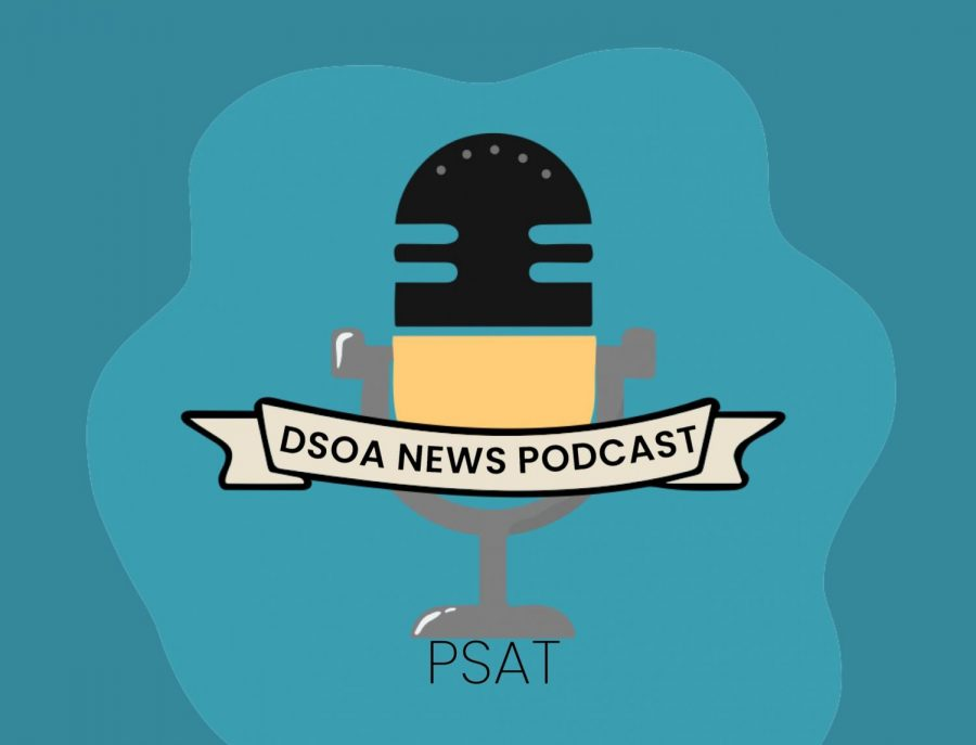 Are+you+looking+for+more+information+about+the+PSAT%3F+Tune+in+to+this+episode+of+the+Dreyfoos+News+Podcast%2C+where+the+News+Staff+covers+the+content+of+the+test%2C+how+to+study%2C+and+more.