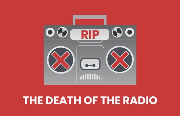THE DEATH OF THE RADIO