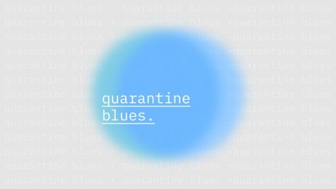 Quarantine Blues