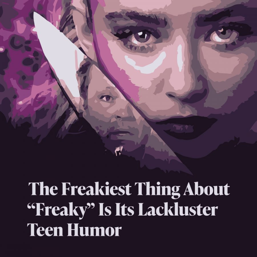 "The freakiest thing about ""Freaky"" is its lackluster teen humor"